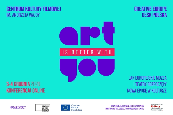 ART IS BETTER WITH YOU, konferencja online